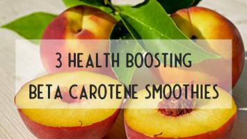 Beta carotene smoothies