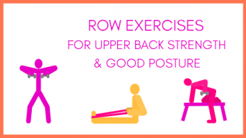 Row exercises for posture
