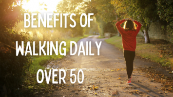 benefits of walking daily over 50