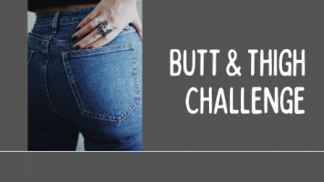 BUTT & THIGH CHALLENGE