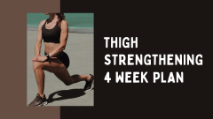 thigh strengthening 4 week plan