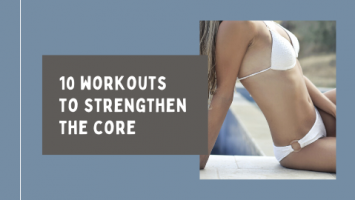 Building core strength - 10 best workouts
