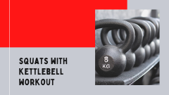 squats with kettlebell workout
